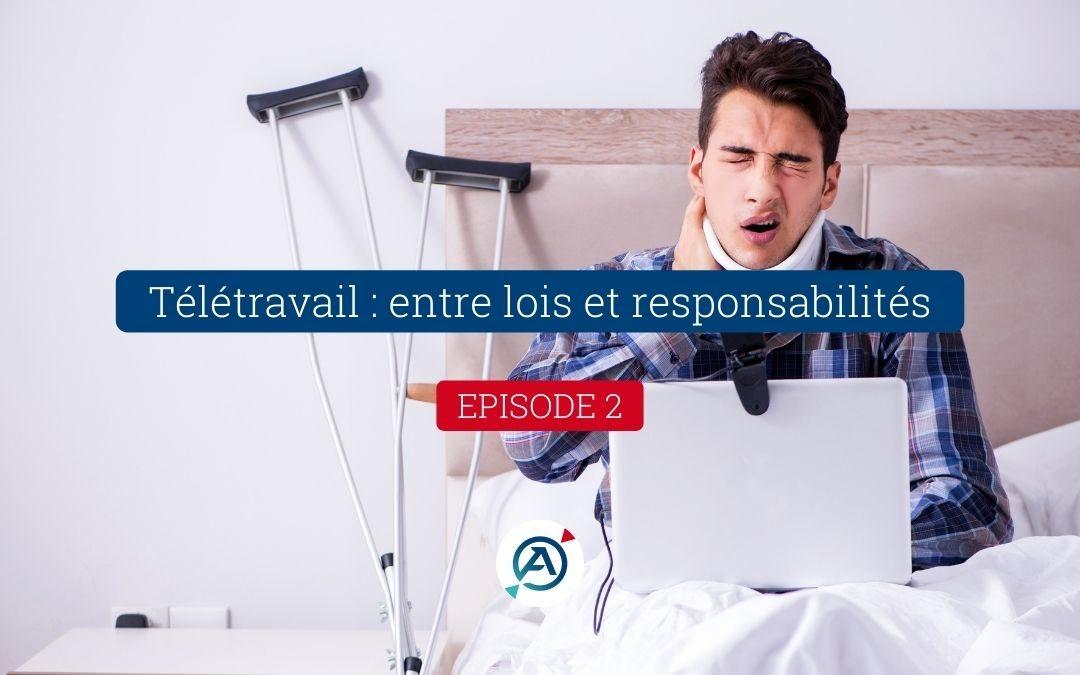Télétravail : entre lois et responsabilités