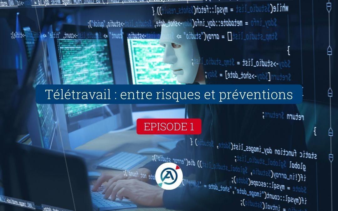 Télétravail : entre risques et préventions