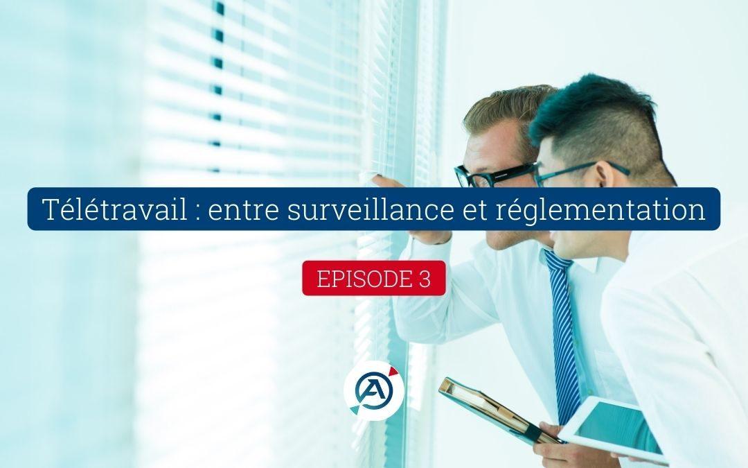 Télétravail: entre surveillance et réglementation